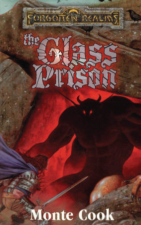 The Glass Prison by Monte Cook