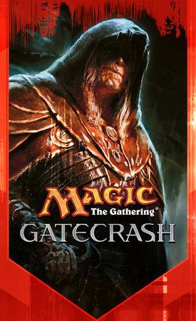 Gatecrash by Doug Beyer