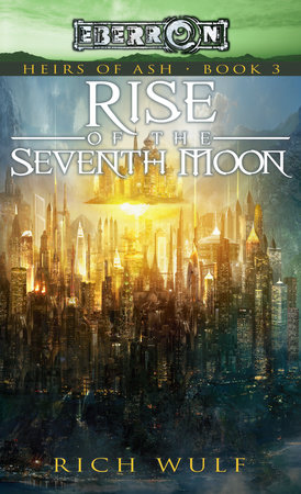 Rise of the Seventh Moon by Rich Wulf