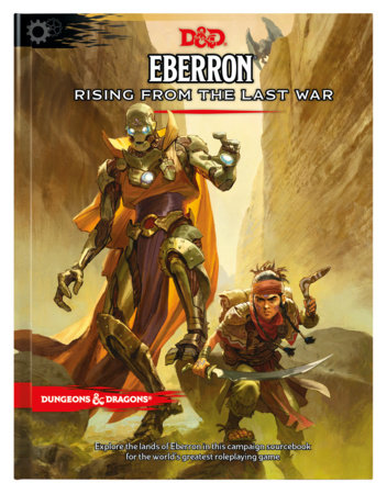Eberron: Rising from the Last War (D&D Campaign Setting and Adventure Book) by Wizards RPG Team