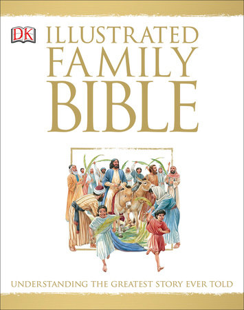 Illustrated Family Bible by Claude-Bernard Costecalde