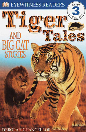 DK Readers L3: Tiger Tales by Deborah Chancellor