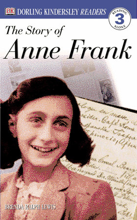 DK Readers L3: The Story of Anne Frank by Brenda Lewis
