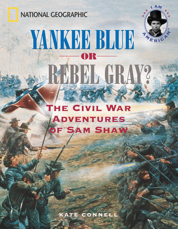 Yankee Blue or Rebel Gray? by Kate Connell