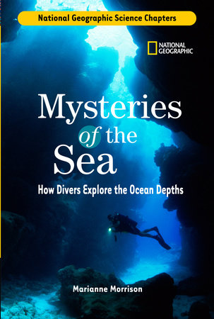 Science Chapters: Mysteries of the Sea by Marianne Morrison