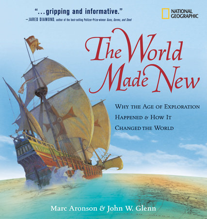 The World Made New by Marc Aronson and John W. Glenn