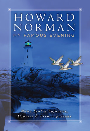 My Famous Evening by Howard Norman
