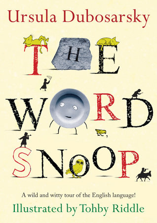 The Word Snoop by Ursula Dubosarsky