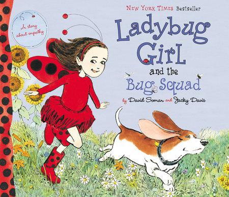 Ladybug Girl and the Bug Squad by Jacky Davis