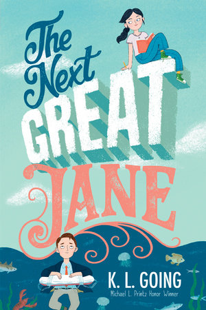 The Next Great Jane by K. L. Going
