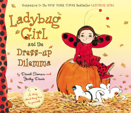 Ladybug Girl and the Dress-up Dilemma by Jacky Davis