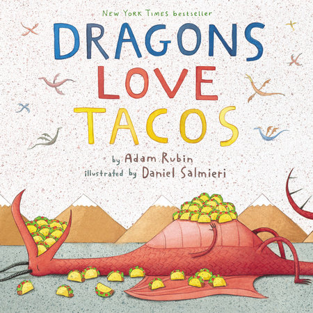 Dragons Love Tacos by Adam Rubin