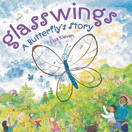 Glasswings by Elisa Kleven