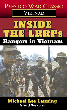 Inside the LRRPs by Col. Michael Lee Lanning