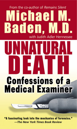 Unnatural Death by Dr. Michael M. Baden