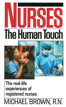 Nurses by Michael Brown, R.N.