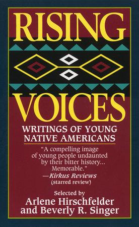 Rising Voices by Arlene Hirschfelder and Beverly Singer