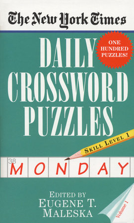 The New York Times Daily Crossword Puzzles (Monday), Volume I by New York Times