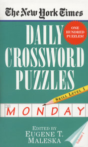The New York Times Daily Crossword Puzzles (Monday), Volume I
