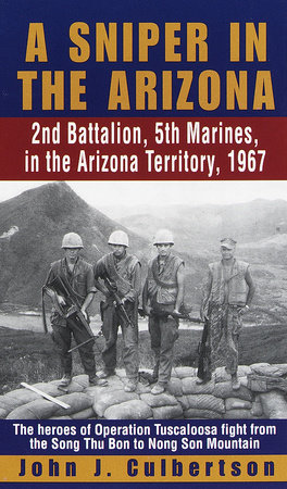 A Sniper in the Arizona by John Culbertson