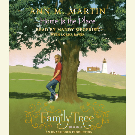 Family Tree Book Four by Ann M. Martin