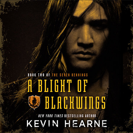 A Blight of Blackwings by Kevin Hearne