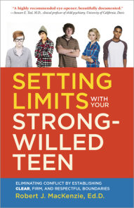 Setting Limits with your Strong-Willed Teen