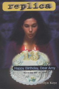Happy Birthday, Dear Amy (Replica #16)