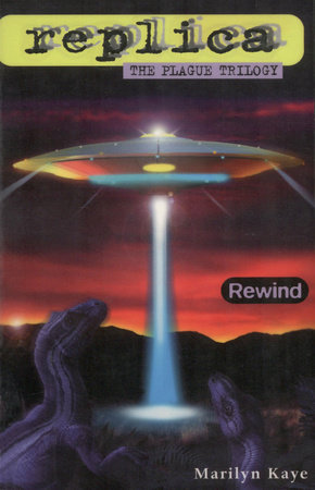 Rewind (Replica: The Plague Trilogy I) by Marilyn Kaye
