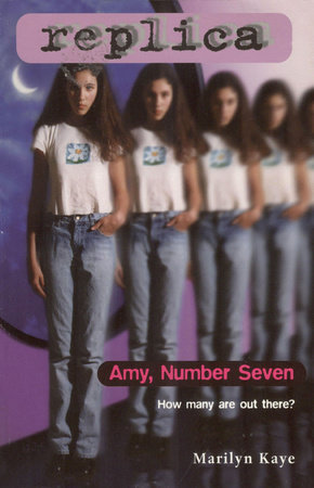 Amy Number Seven (Replica #1) by Marilyn Kaye