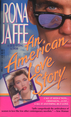 An American Love Story by Rona Jaffe
