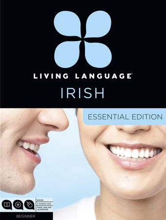 Living Language Irish, Essential Edition by Living Language