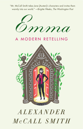 Emma: A Modern Retelling by Alexander McCall Smith