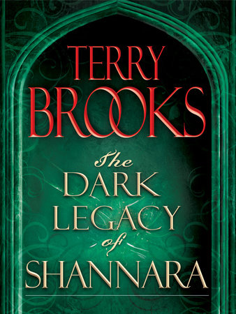 The Dark Legacy of Shannara Trilogy 3-Book Bundle by Terry Brooks