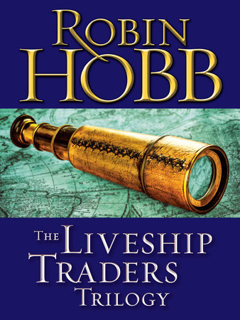 The Liveship Traders Trilogy 3-Book Bundle by Robin Hobb