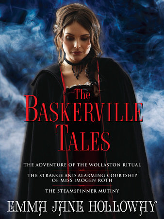 The Baskerville Tales (Short Stories) by Emma Jane Holloway
