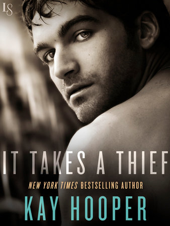 It Takes a Thief by Kay Hooper