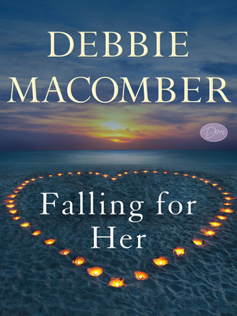 Falling for Her (Short Story) by Debbie Macomber