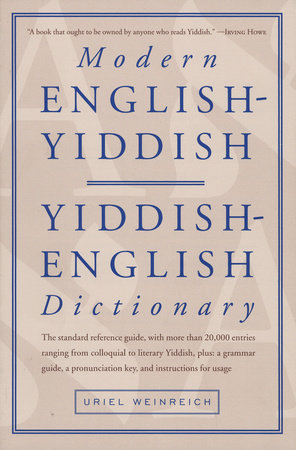 Modern English-Yiddish Dictionary by Uriel Weinreich