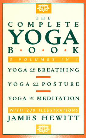 The Complete Yoga Book by James Hewitt