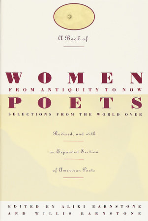 A Book of Women Poets from Antiquity to Now by