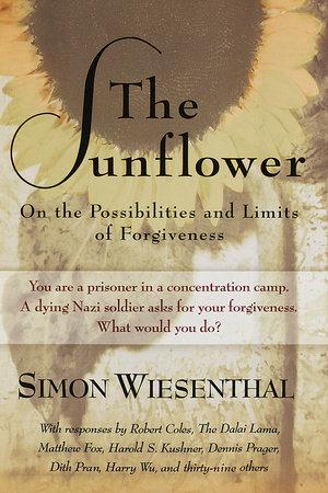 The Sunflower by Simon Wiesenthal - Reading Guide - PenguinRandomHouse com:  Books