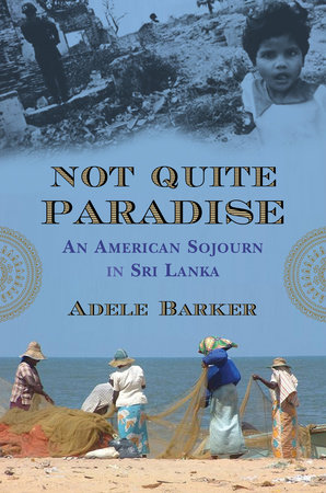 Not Quite Paradise by Adele Barker