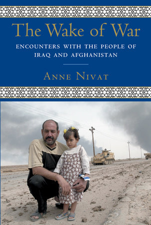 The Wake of War by Anne Nivat