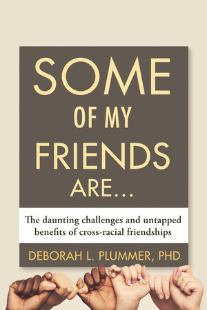 Some of My Friends Are... by Deborah Plummer