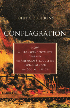 Conflagration by John A. Buehrens