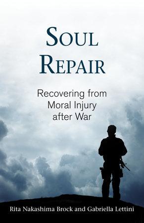 Soul Repair by Rita Nakashima Brock and Gabriella Lettini