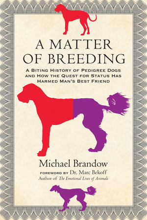 A Matter of Breeding by Michael Brandow