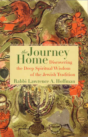 The Journey Home by Lawrence A. Hoffman