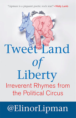 Tweet Land of Liberty by Elinor Lipman